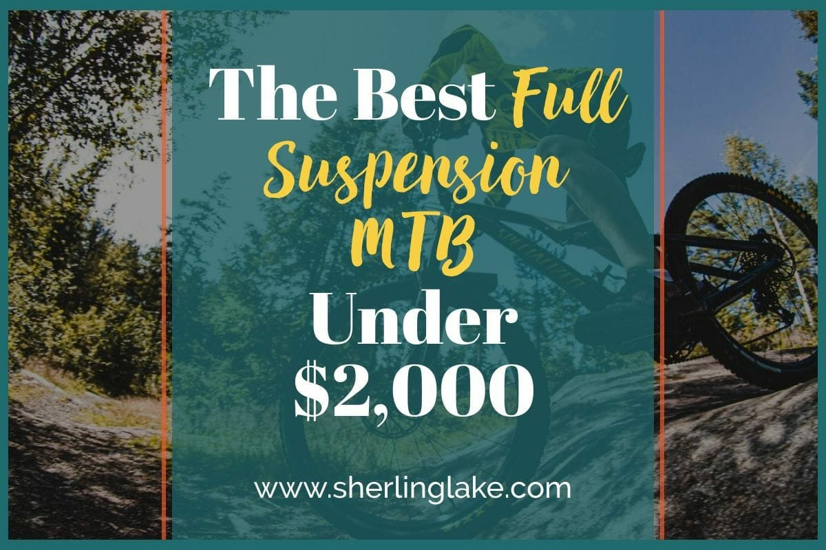 Best Full Suspension Mountain Bike Under 2000 Post Cover