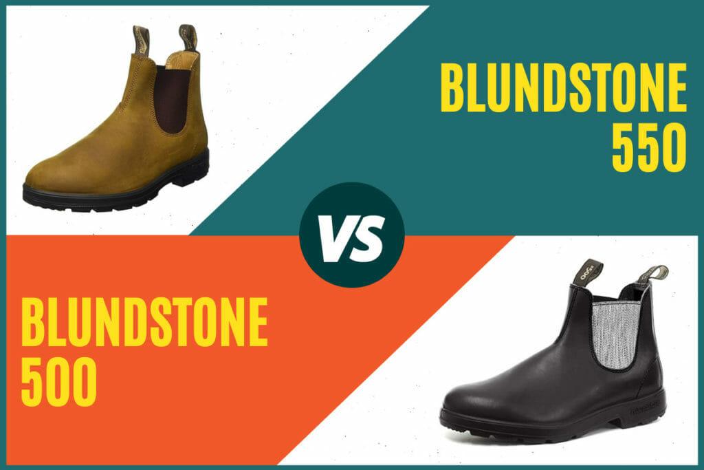 Blundstone 550 vs 500 Cover